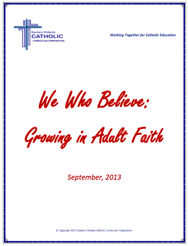 We Who Believe:  Growing in Adult Faith